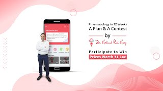 Learn Complete Pharmacology In 12 Weeks: A Study Program & Contest Designed By Dr. Gobind Rai Garg