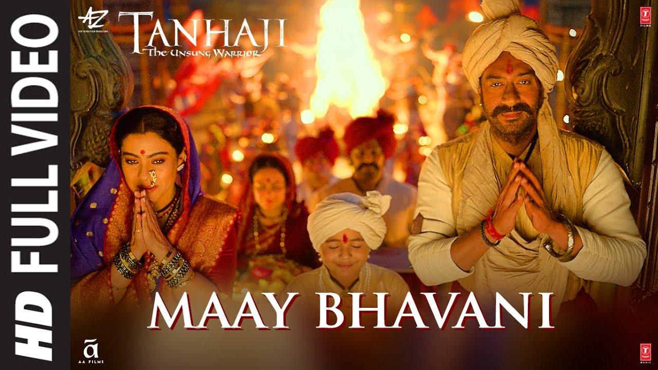 Maay Bhavani Lyrics in Hindi & English -Ajay-Atul -Tanhaji: The Unsung Warrior