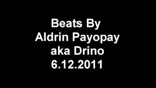 6.12.2011 beats by Aldrin Payopay aka Drino Man