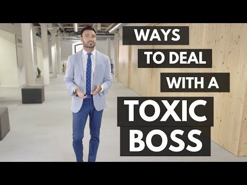 How to Deal with a Toxic Boss (Working in a Toxic Environment)
