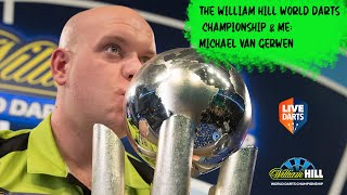The William Hill World Darts Championship & Me: Michael van Gerwen
