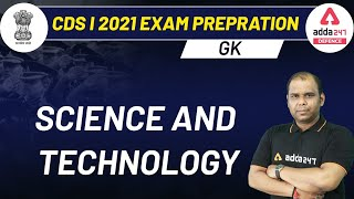 CDS 2021 Exam Preparation | GK | Science & Technology