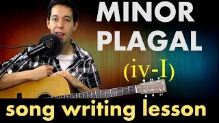 These 3 Chords will Make Them Cry - Minor Plagal Cadence [Songwriting Lesson]