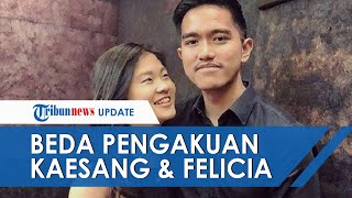 Beda Pengakuan Felicia & Kaesang soal Putusnya Hubungan Asmara Mereka, Begini Perlakuan sang Mantan