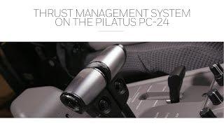 Thrust Management System on the Pilatus PC-24
