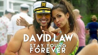 Stay Young Forever - David Law (Original Mix)