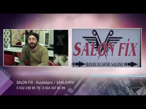 SALON FIX - ŞANLIURFA KURUKÖPRÜ KUAFÖR