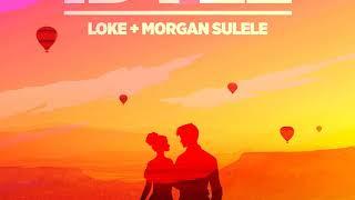 Idyll   Loke & Morgan Sulele