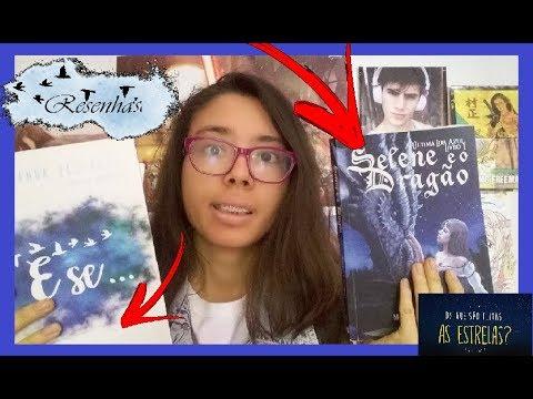 Resenha: Selene e o Dragão e E se... + Sobre Do que são feita as estrelas = Kemiroxtv