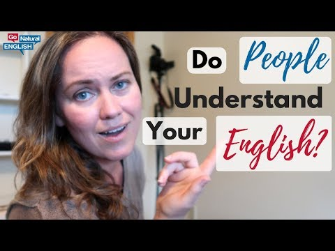 Why Native English Speakers Can't Understand Your English