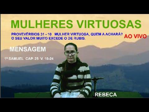 MULHERES  VIRTUOSAS  22/08/2020