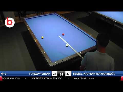 TURGAY ORAK & TEMEL KAPTAN BAYRAMOĞLU Bilardo Maçı - PLATINUM BİLARDO TAKINI CUP 2019-SON 32