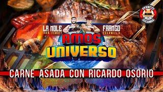 Los Amos del Universo.- Carne Asada con Ricardo Osorio