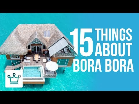 15 Things You Didn't Know About Bora Bora Mp3