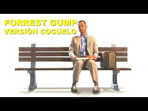 Forrest Gump Versión Cocuelo (Parte 1)