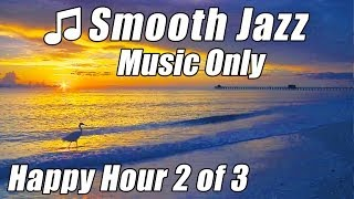 SMOOTH JAZZ Happy Relaxing Dinner Music Instrumental Saxophone Piano Songs Soft Slow chill out 2
