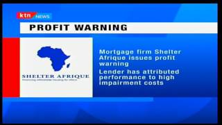 Mortgage provider Shelter Afrique issues profit warning
