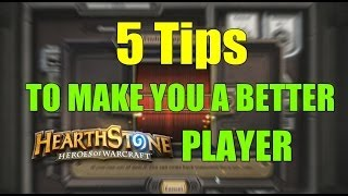 5 Tips to Make You a Better Hearthstone Player