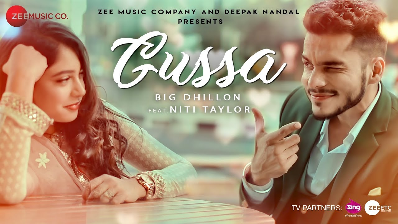 Gussa – Big Dhillon – Niti Taylor Download Video