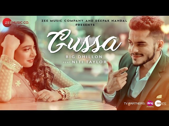 Gussa Music Video Song HD | BIG Dhillon Feat. Niti Taylor