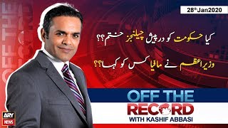 Off The Record | Kashif Abbasi | ARYNews | 28 January 2020