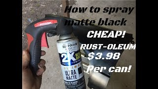 Detailed How To- Spray Painting Matte Black & Making It Look Good!