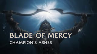Blade of Mercy Moveset - Champion's Ashes