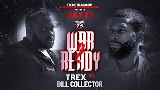 """T-Rex VS Bill Collector - The Battle Academy Presents """"War Ready 2"""""""