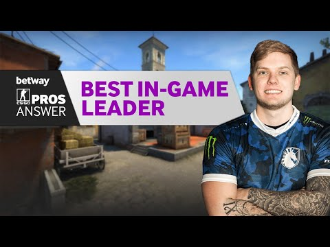 CS:GO Pros Answer: Who is the Best In-Game Leader?