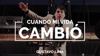 Cuando mi vida cambió - Gustavo Lima DOM 22 SEP 2013