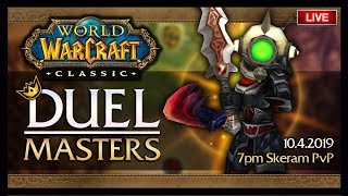 🍦Classic WoW DuelMasters 1v1 PvP Tournament #1