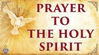 🙏 Prayer To The Holy Spirit   Very Powerful 🙏