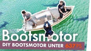 DIY Bootsmotor mit unter 637PS | Kliemannsland