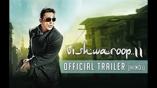 Vishwaroop 2 - Official Trailer