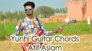 Younhi by Atif Aslam - Guitar Chords - Cover