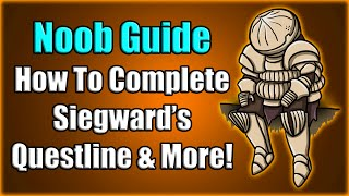 Dark Souls 3 Noob Guide: How To Complete Siegward's Questline And More!