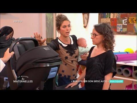 Sièges auto pour bébés : comment faire le bon choix ? - La Maison des Maternelles - France 5