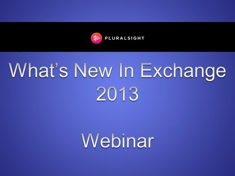 What's New In Exchange 2013 - YouTube