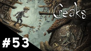 Creaks | Scène #53