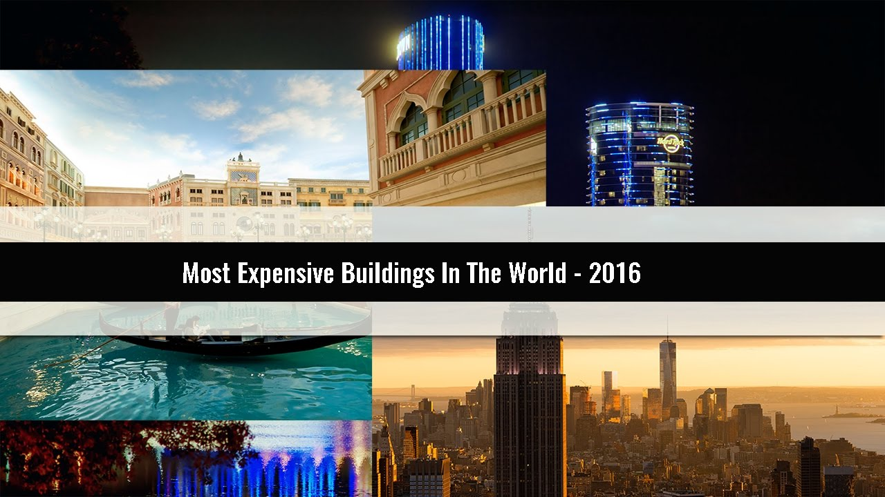10-most-expensive-buildings-in-the-world-2016