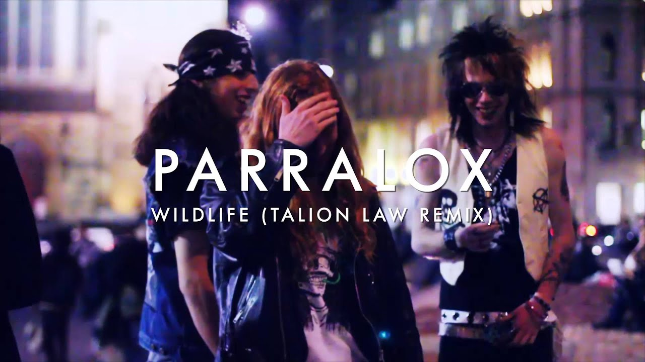 Parralox - Wildlife (Talion Law Remix) (Music Video)