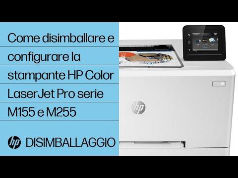 Come disimballare e configurare la stampante HP Color LaserJet Pro delle serie M155 e M255