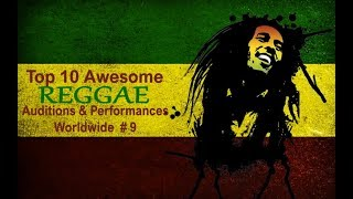 Top 10 Awesome REGGAE Auditions Worldwide #9