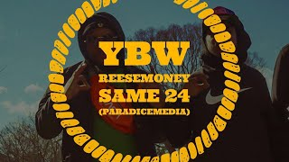 YBW ReeseMoney X Same 24