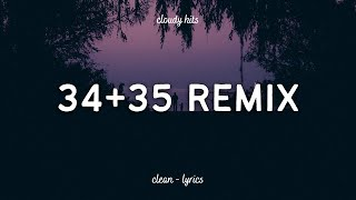 Ariana Grande, Doja Cat & Megan Thee Stallion - 34+35 (Remix) (Clean - Lyrics)