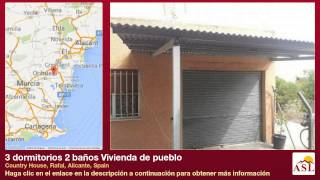 preview picture of video '3 dormitorios 2 baños Vivienda de pueblo se Vende en Country House, Rafal, Alicante, Spain'