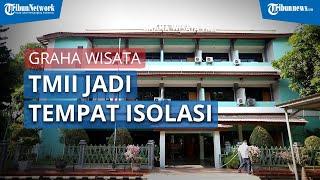 Pemprov DKI Jakarta Menunjuk Graha Wisata TMII Jadi Tempat Isolasi Pasien Covid-19