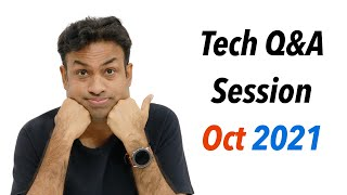 Tech Q&A Session - Oct 2021 Edition