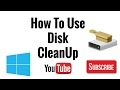 How To Use Windows Disk Cleanup Tool