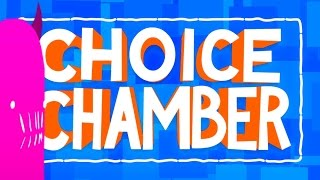 Choice Chamber - HAMMER TIME!